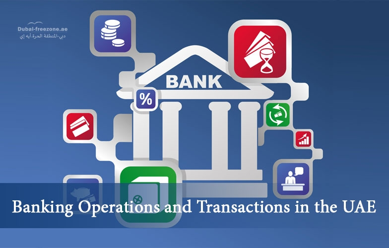 Main picture: Banking Operations and Transactions in the UAE