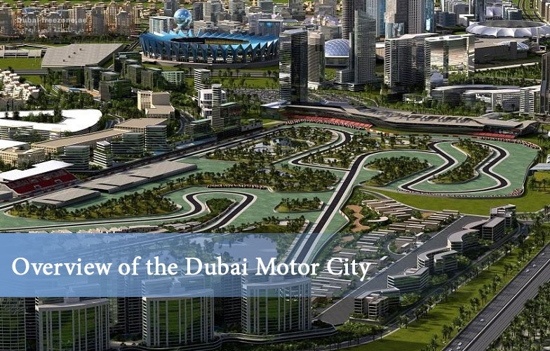 Main picture: Overview of the Dubai Motor City